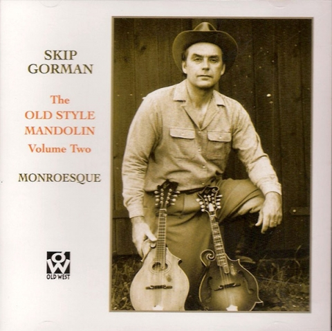The Old Style Mandolin, Vol 2 – Monroesque